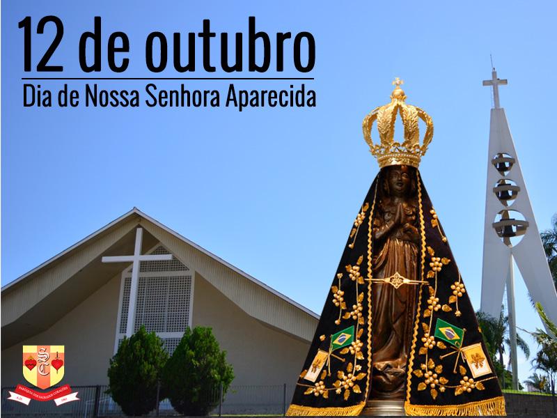 Solenidade De Nossa Senhora Aparecida Paróquia Nossa: Solenidade De Nossa Senhora Aparecida, 12 De Outubro